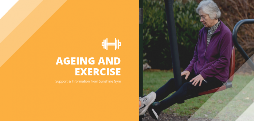 Ageing and Exercise – Support from Sunshine Gym