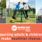 Supporting adults and children to make healthier choices