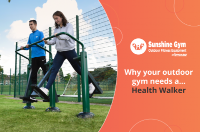 Why your outdoor gym needs a… Health Walker
