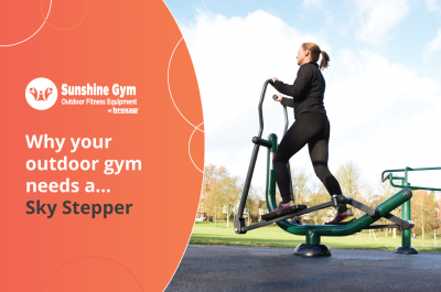 Why your outdoor gym needs a…. Sky Stepper